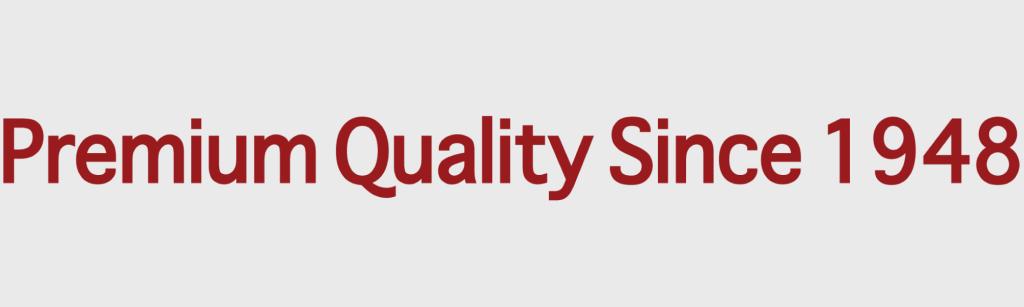 Premium-Quality-Since-1948.
